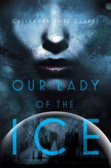 Book Cover: Our Lady of the Ice