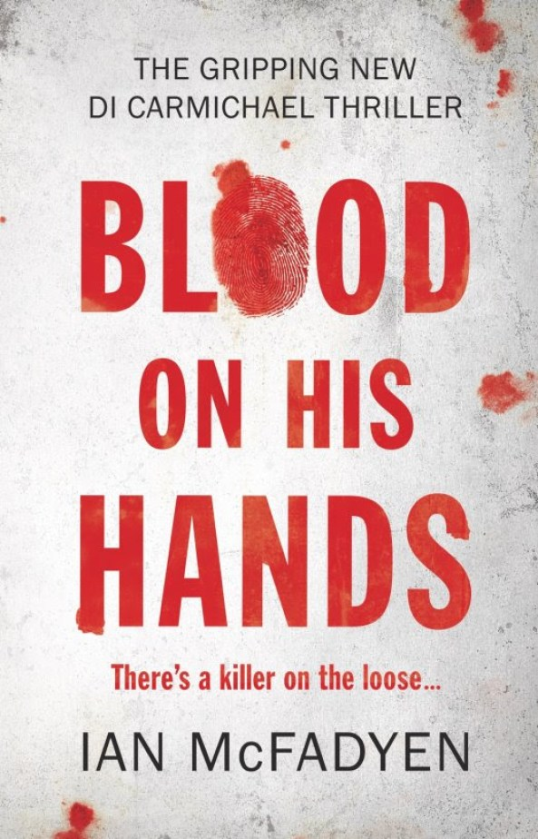Blood on his hands by Ian McFadyen