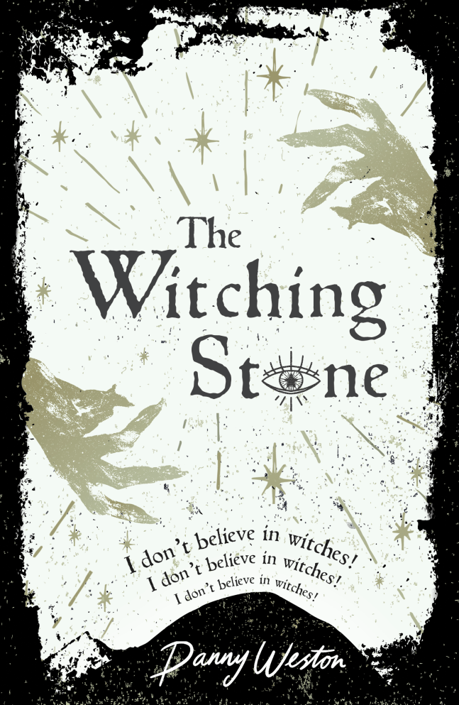 The Witching Stone by Danny Weston