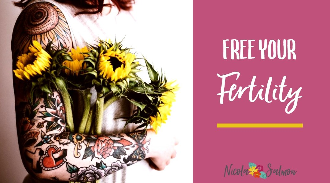 Free your fertility