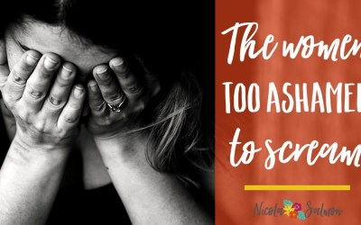 The women who are too ashamed to scream