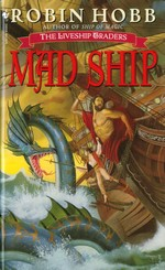 The Liveship Traders - Book 2 - Mad Ship