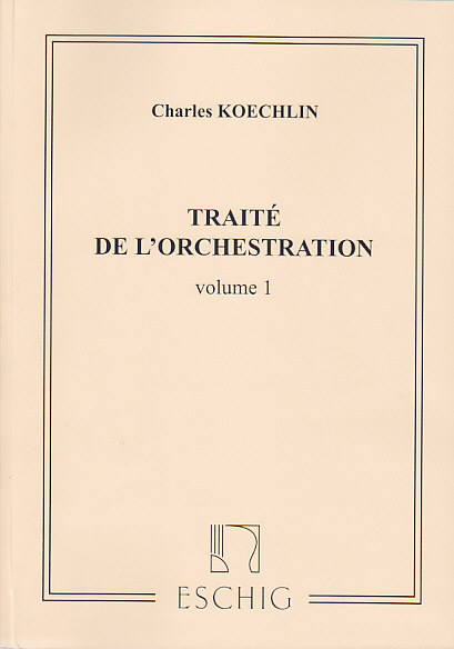 Koechlin traité orchestration vol 1