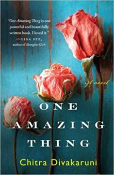 Book Review: One Amazing Thing by Chitra  Divakaruni