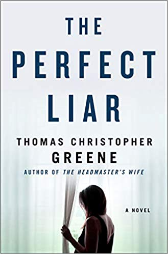 The Perfect Liar by Thomas Christopher Greene