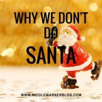 Why We Don't Do Santa