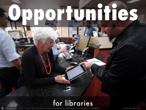 Opportunities for libraries