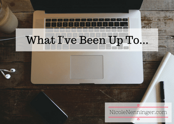 What I've Been Up To…