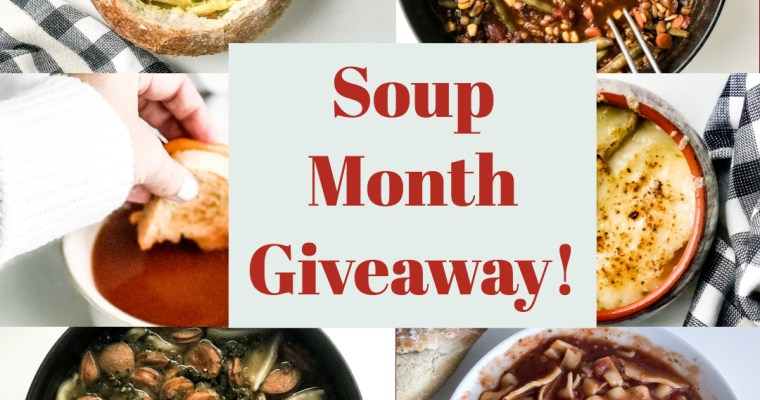 January Soup Month Giveaway!!