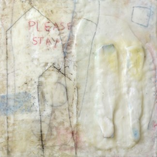 'Please Stay' ( wax, oilpaint and Plaster de Paris on wood, 30 x30 x 6 cm)