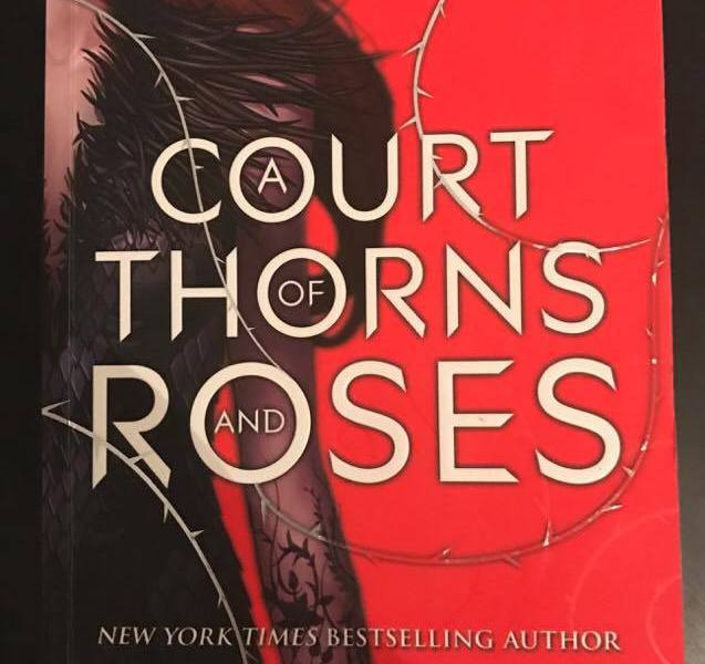 A Court of Thorns and Roses – Sarah J.  Maas