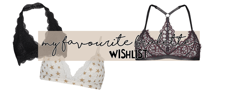 Bralette Party: My 5 Favourite Bralettes