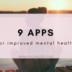 9 Apps for Improved Mental Health