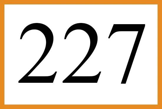 エンジェルナンバー227の意味について