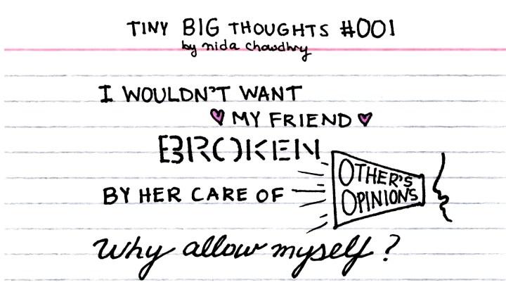 tinybigthoughts_brokenbyopinions2