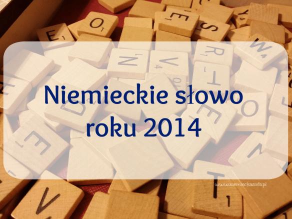 niemieckie-slowo-roku-2014