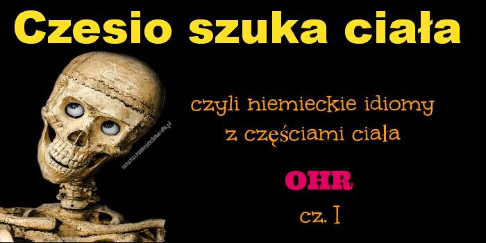 czesioszukaciala-ohr-1