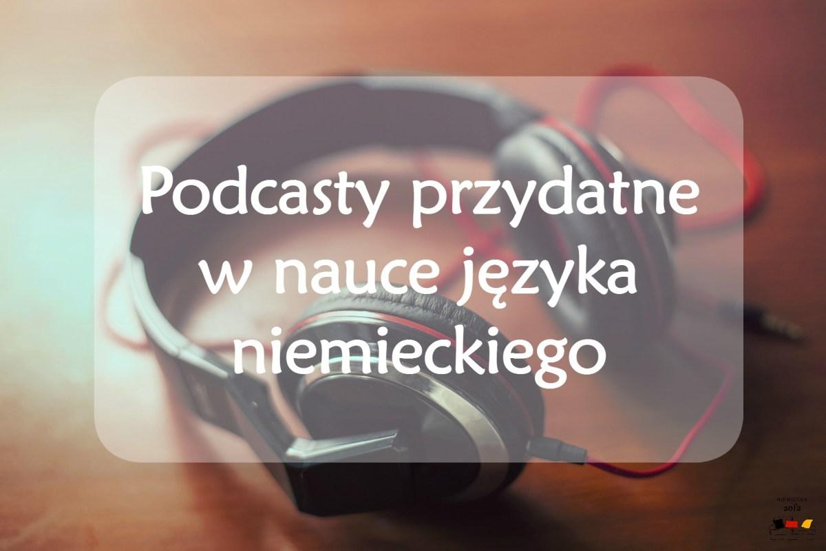 Podcasty przydatne w nauce języka niemieckiego