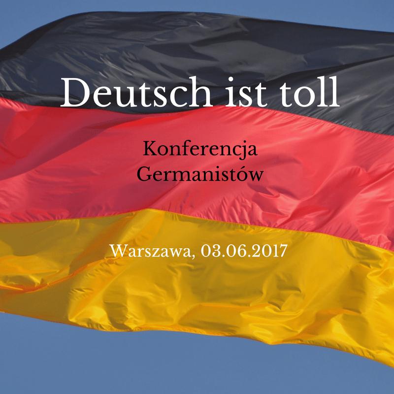 "Konferencja ""Deutsch ist toll"" – relacja"