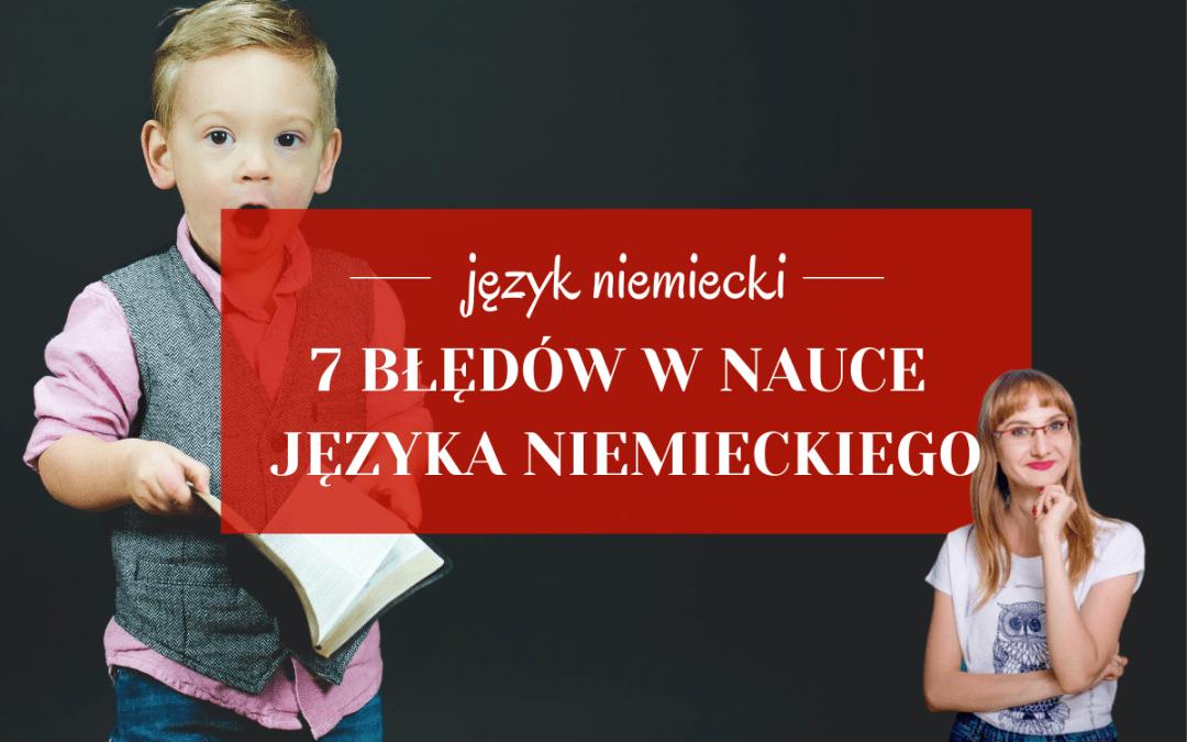 7 błędów w nauce języka niemieckiego
