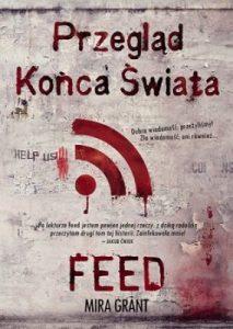 przeglad_konca_swiata_feed_mira_grant