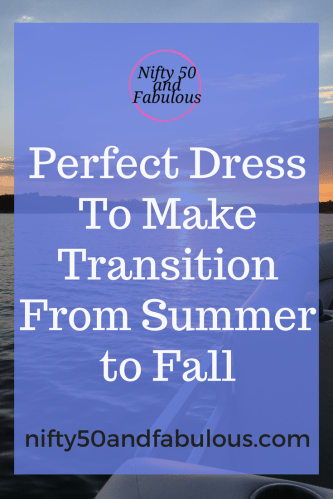 Perfect Dress To make Transition from summer to fall