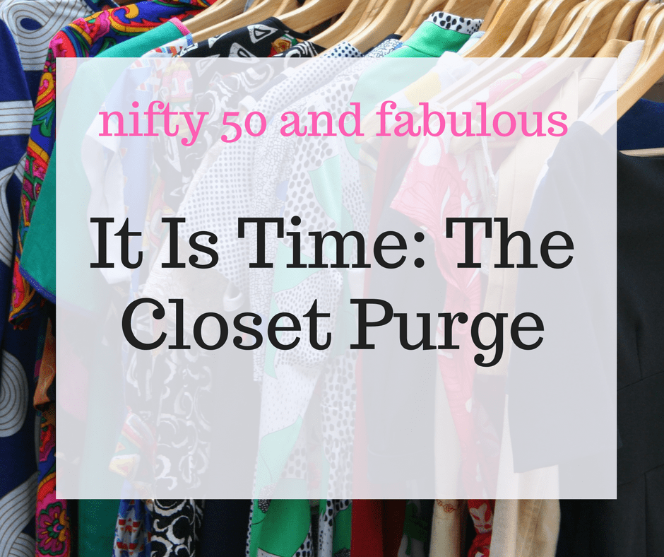 It is time to purge your closet