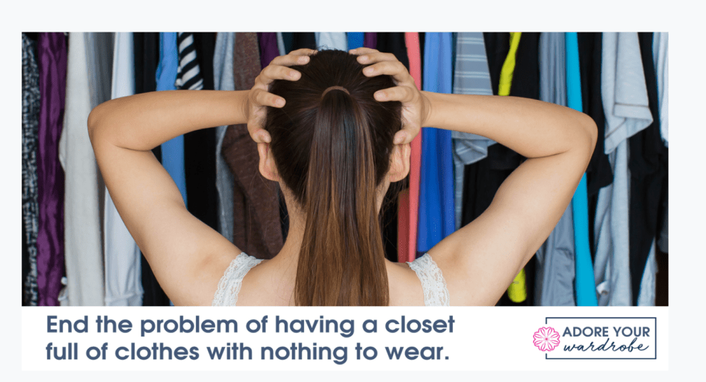 End the problem of having a closet full of clothes and nothing to wear