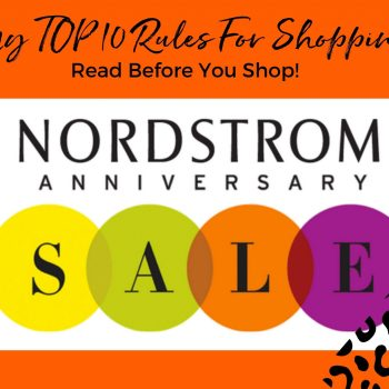 Top 10 Rules For Shopping The Nordstrom Anniversary Sale