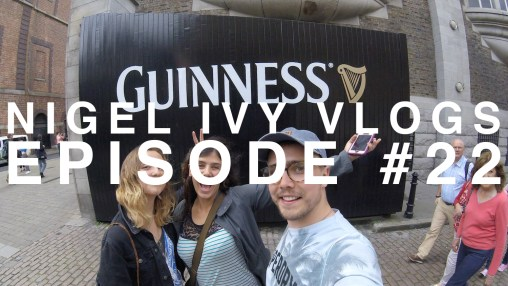 NIGEL IVY VLOGS - A TOUR OF THE GUINNESS STOREHOUSE || #22