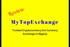 MyTopExchange Review_ Trusted Cryptocurrency & e-Currency Exchange in Nigeria