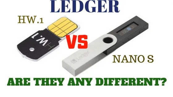 ledger nano s vs ledger hw.1