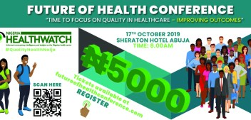 #QualityHealthNaija: The Future of Health Conference 2019 is Here!!!