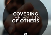 Covering the faults of others
