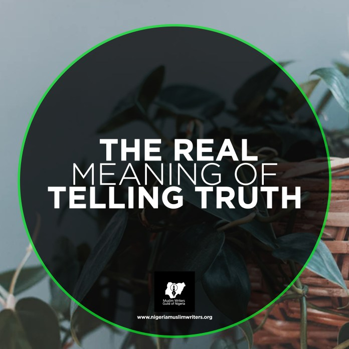 THE REAL MEANING OF TELLING THE TRUTH