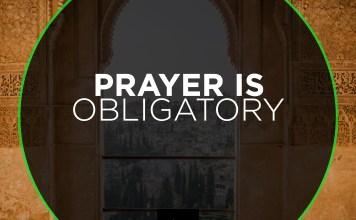 Prayer is obligatory
