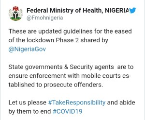 Tweet of the Federal Ministry of Health in Nigeria releasing guidelines that will govern the Phase 2 relaxation of lockdown