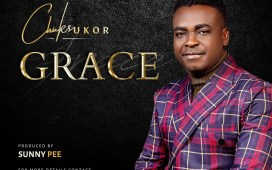Chuks Ukor Grace Lyrics DOwnload