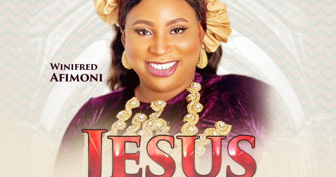 Winifred Afimoni Jesus is Here Lyrics