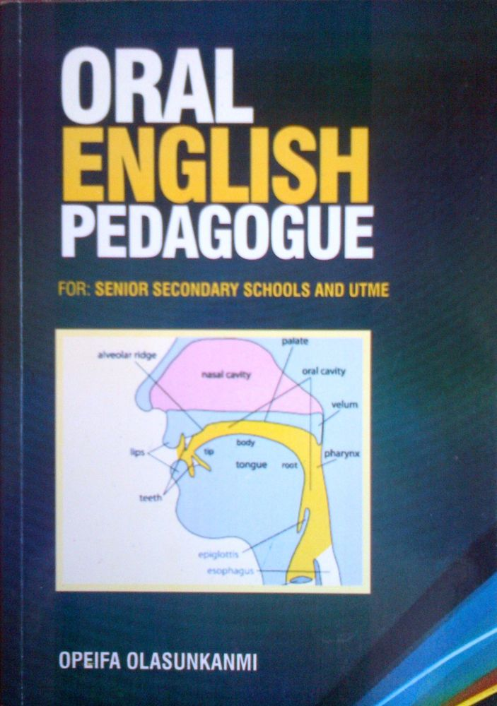 Oral English Pedagogue for SSCE, UTME and Post UTME Candidates