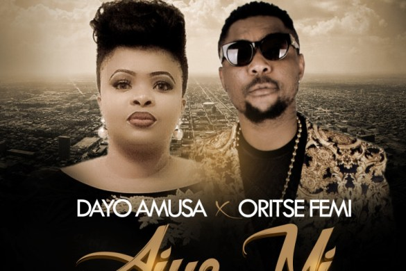 Oritsefemi ft Dayo Amusa