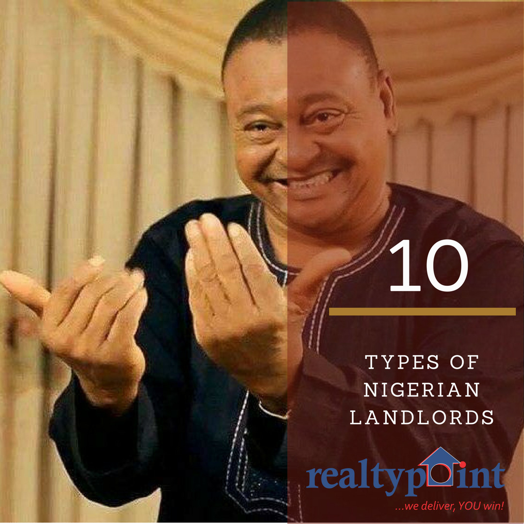 10 Different Types of Nigerian Landlords