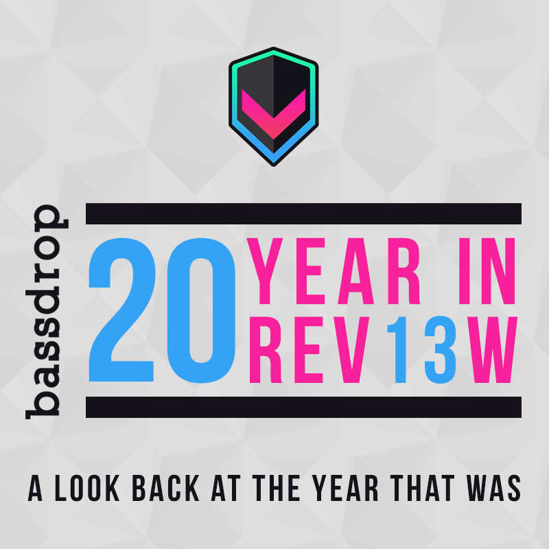 Bassdrop 2013 Year In Review