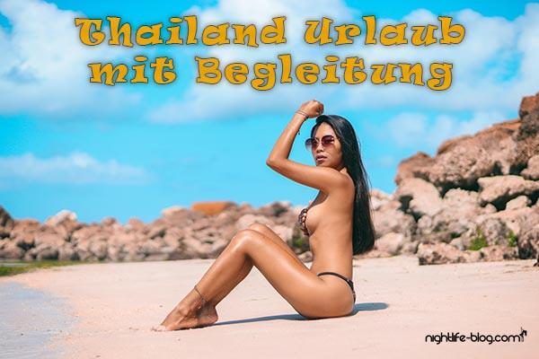 Pattaya Urlaub mit Begleitung