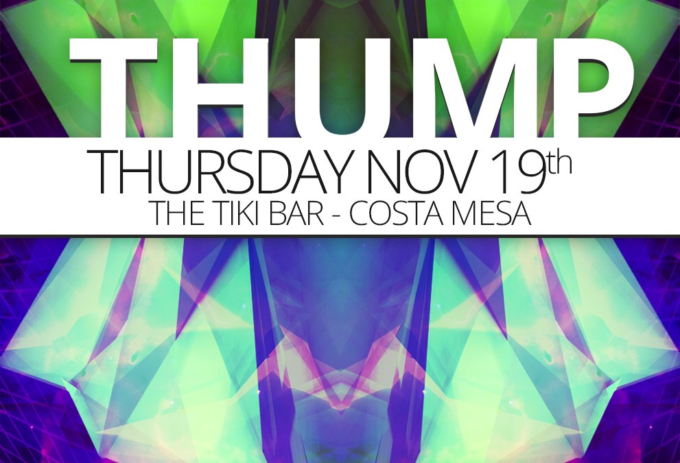 THUMP –  Thursday 11.19.2015 @ Tiki Bar