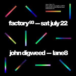 Factory 93 presents John Digweed and Lane 8 at Exchange LA