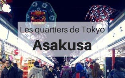 Asakusa, les quartiers de Tokyo