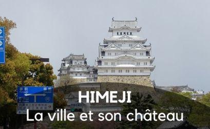 La ville d'Himeji et son château