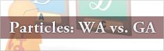 Particles: WA vs GA