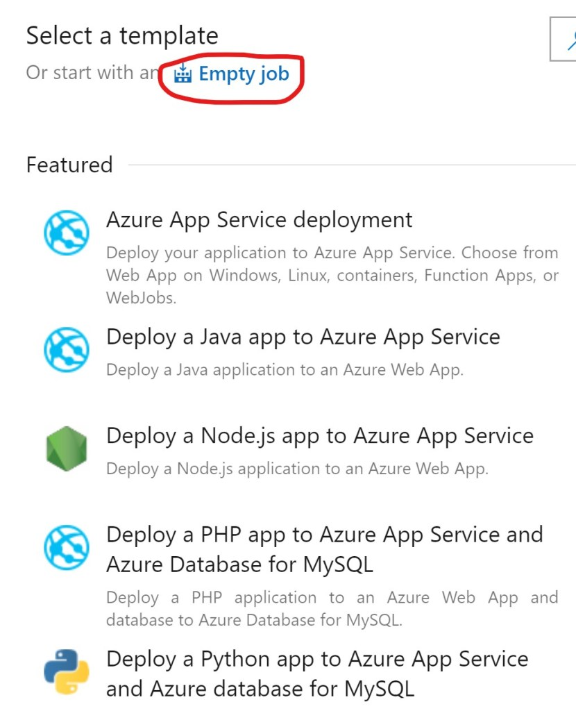 Empty Job template for Azure DevOPS Release pipeline